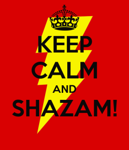 Keep Calm And Shazam